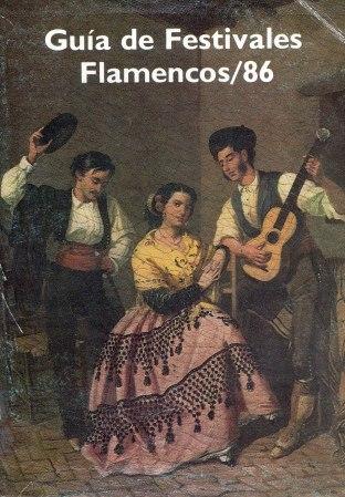 GUÍA DE FESTIVALES FLAMENCOS 1986